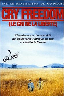 Cry Freedom - Le cri de la liberte