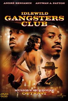 Idlewild - Gangsters Club