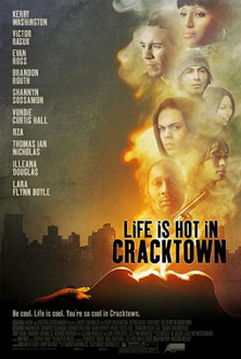Life Is Hot in Cracktown