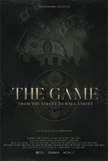 The Game : From the Street to Wall Street