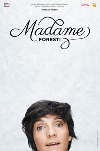 Madame Florence Foresti