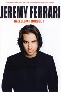 Jeremy Ferrari Hallelujah Bordel !