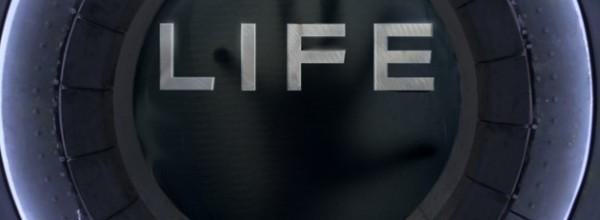 LIFE – Origine Inconnue (2017)