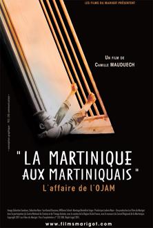 La Martinique aux Martiniquais, l'affaire de l'O.J.A.M.