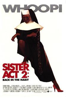 Sister Act 2: Act 2