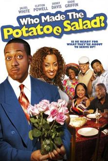 Who Made the Potatoe Salad