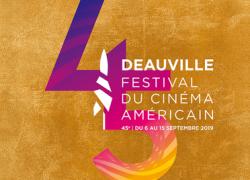 45e FESTIVAL DU CINÉMA AMÉRICAIN DE DEAUVILLE (2019)