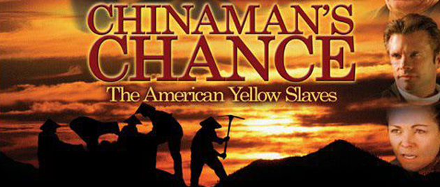 CHINAMAN'S CHANCE: America's Other Slaves (2008)