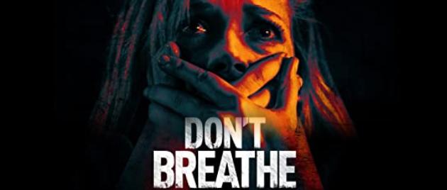 DON'T BREATHE: La Maison des ténèbres (2016)