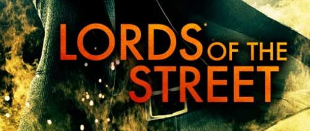 LORDS OF THE STREET (2008)
