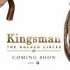 KINGSMAN: Le cercle d'or (2017)