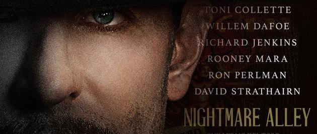 NIGHTMARE ALLEY (2021)