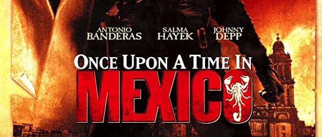 DESPERADO 2 – Il était une fois au Mexique (2003)