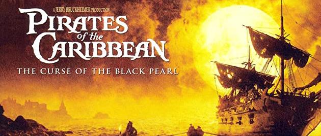 PIRATES DES CARAIBES – La malédiction du Black Pearl (2003)