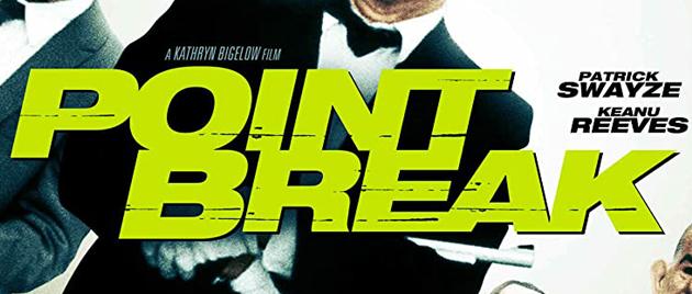 POINT BREAK – Extrême limite (1991)