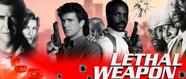 WATCH THE LETHAL WEAPON IN ORDER