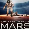 LES DERNIERS JOURS SUR MARS (2013)