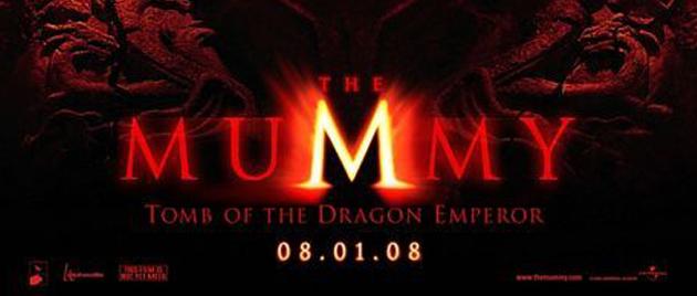 LA MOMIE – La Tombe de l'Empereur Dragon (2008)