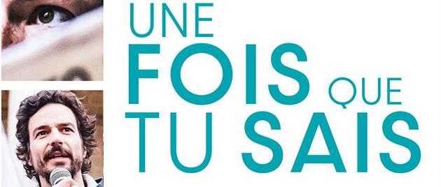 UNE FOIS QUE TU SAIS (2020)
