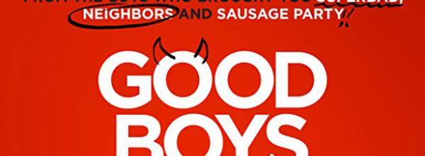 GOOD BOYS (2019)